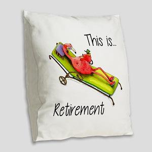 Retirment Burlap Throw Pillow