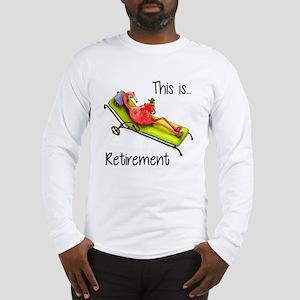 Retirment Long Sleeve T-Shirt