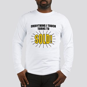 Everything I touch turns to SO Long Sleeve T-Shirt