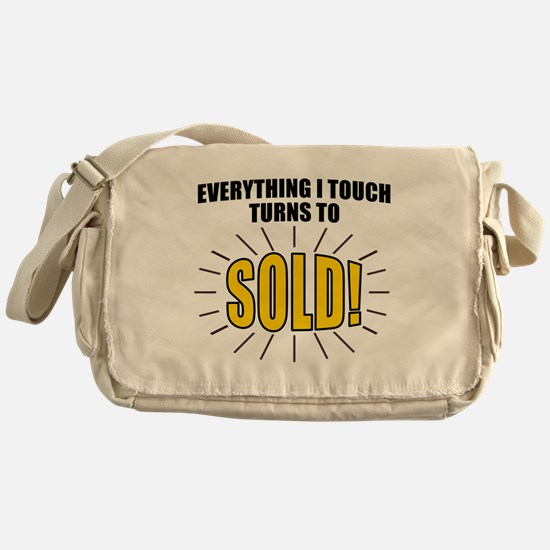 Everything I touch turns to SOLD! Messenger Bag