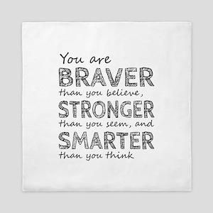 Braver Stronger Smarter Queen Duvet