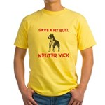 Save A Pit Bull, Neuter Vick Yellow T-Shirt