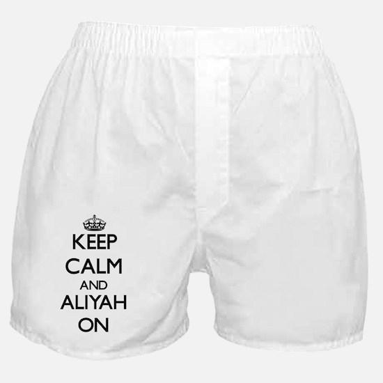 Keep Calm and Aliyah ON Boxer Shorts