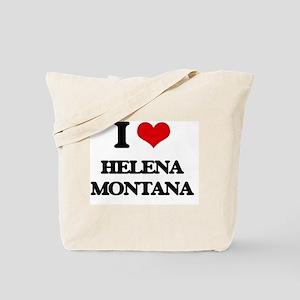 I love Helena Montana Tote Bag
