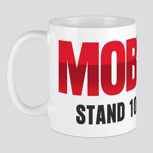 MOB WIFE - STAND 10 FEET BACK Mug