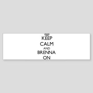 Keep Calm and Brenna ON Bumper Sticker