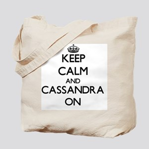 Keep Calm and Cassandra ON Tote Bag