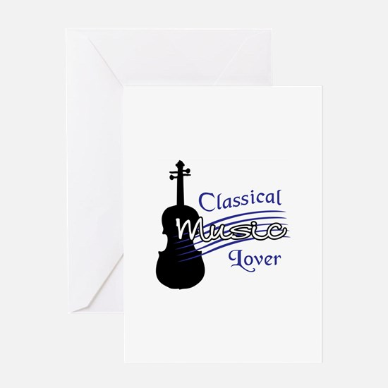 CLASSICAL MUSIC LOVER Greeting Cards