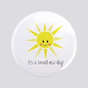 """Brand New Day 3.5"""" Button"""
