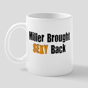 Sexy Miller Mug