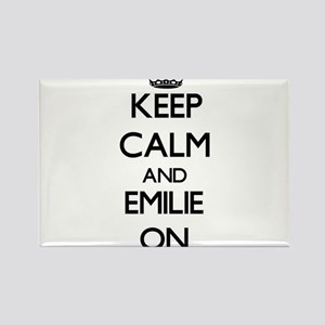Keep Calm and Emilie ON Magnets