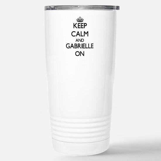 Keep Calm and Gabrielle Stainless Steel Travel Mug