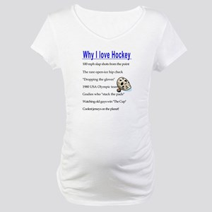 Why I love Hockey Maternity T-Shirt