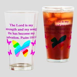 PSALM 118:14 VERSE Drinking Glass