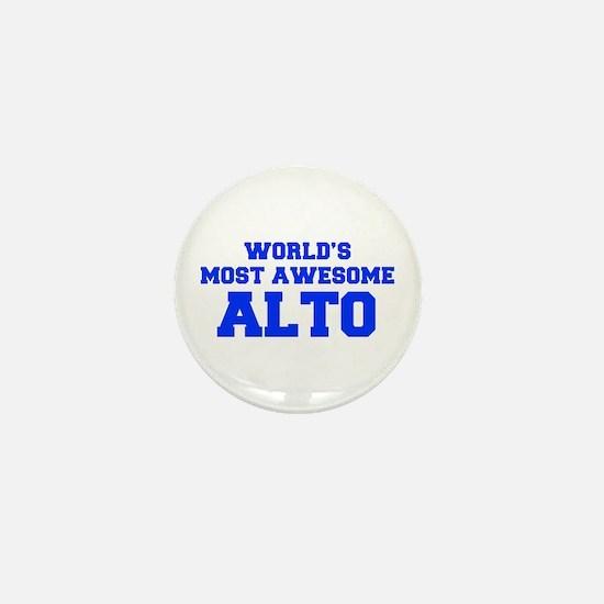 WORLD'S MOST AWESOME Alto-Fre blue 600 Mini Button