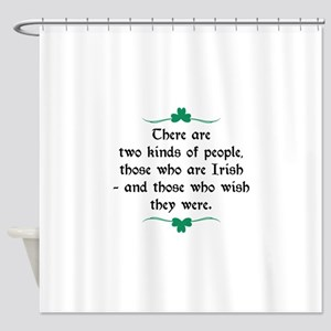 Two Kinds Of People Shower Curtain
