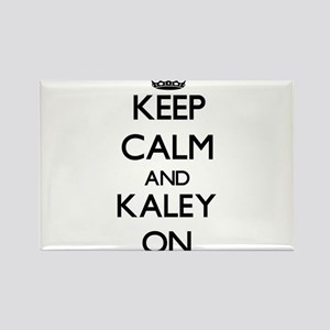 Keep Calm and Kaley ON Magnets