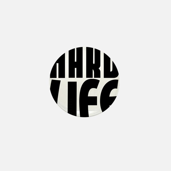 HARD LIFE Mini Button