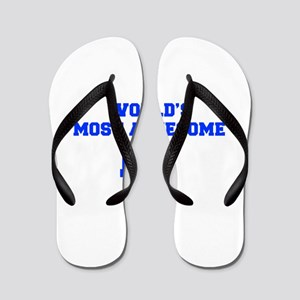 WORLD'S MOST AWESOME DJ-Fre blue 600 Flip Flops