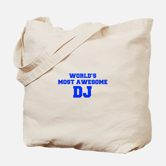 WORLD'S MOST AWESOME DJ-Fre blue 600 Tote Bag