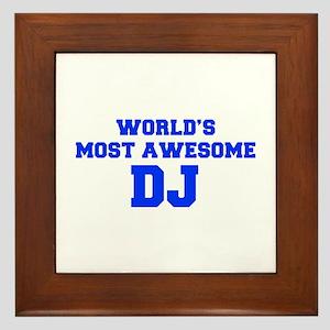 WORLD'S MOST AWESOME DJ-Fre blue 600 Framed Tile