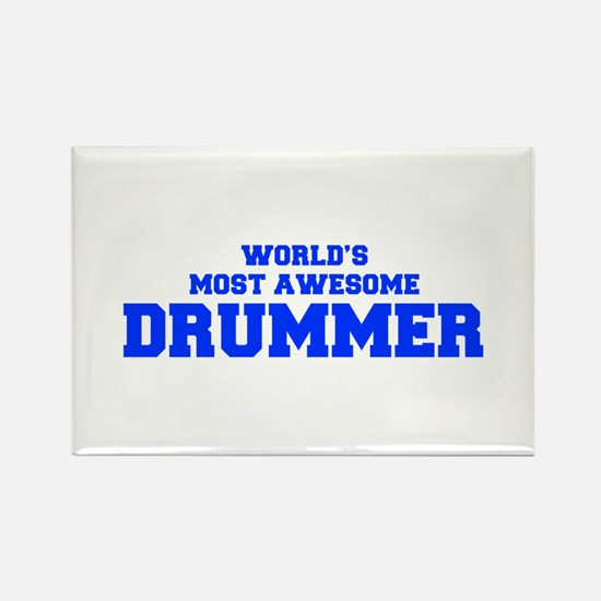 WORLD'S MOST AWESOME Drummer-Fre blue 600 Magnets