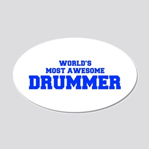 WORLD'S MOST AWESOME Drummer-Fre blue 600 Wall Dec