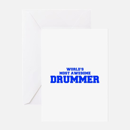 WORLD'S MOST AWESOME Drummer-Fre blue 600 Greeting