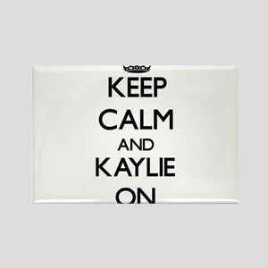 Keep Calm and Kaylie ON Magnets