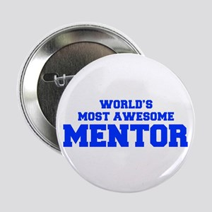 """WORLD'S MOST AWESOME Mentor-Fre blue 600 2.25"""" But"""
