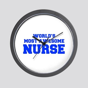 WORLD'S MOST AWESOME Nurse-Fre blue 600 Wall Clock