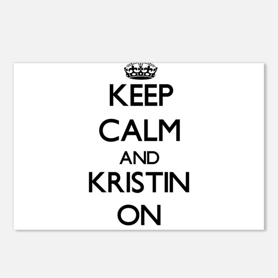 Keep Calm and Kristin ON Postcards (Package of 8)