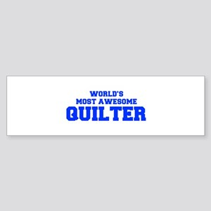 WORLD'S MOST AWESOME Quilter-Fre blue 600 Bumper S