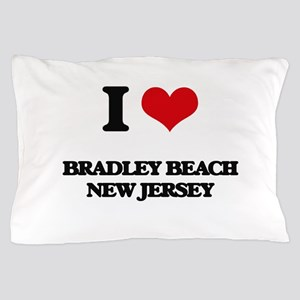 I love Bradley Beach New Jersey Pillow Case