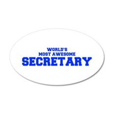 WORLD'S MOST AWESOME Secretary-Fre blue 600 Wall D