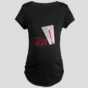 Here Comes the Heat Maternity T-Shirt