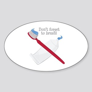 Dont Forget to Brush Sticker