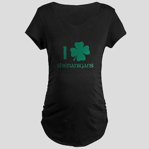 I Shamrock Shenanigans Maternity Dark T-Shirt