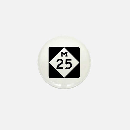 M-25, Michigan Mini Button