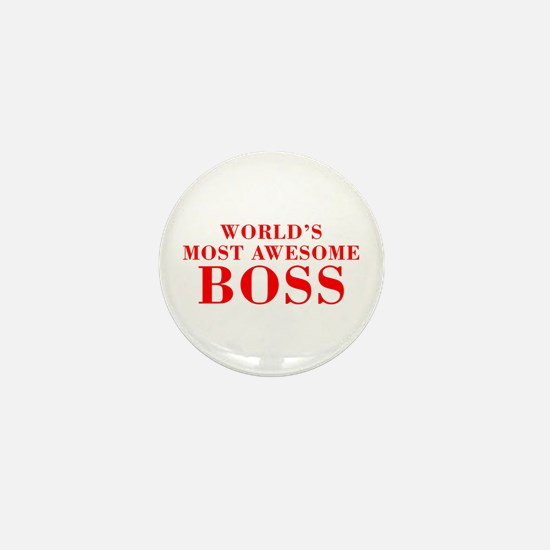 WORLDS MOST AWESOME Boss-Bod red 300 Mini Button