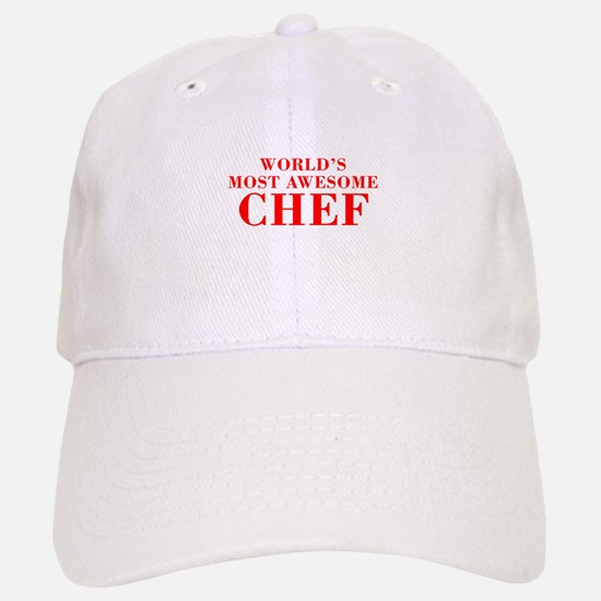 WORLDS MOST AWESOME Chef-Bod red 300 Baseball Baseball Baseball Cap