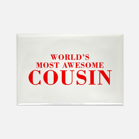 WORLDS MOST AWESOME Cousin-Bod red 300 Magnets