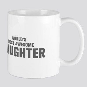 WORLDS MOST AWESOME Daughter-Akz gray 500 Mugs