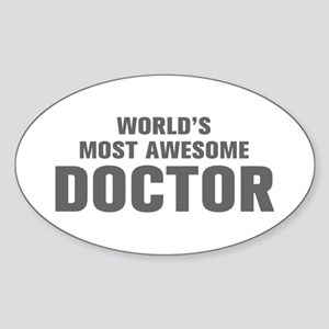 WORLDS MOST AWESOME Doctor-Akz gray 500 Sticker