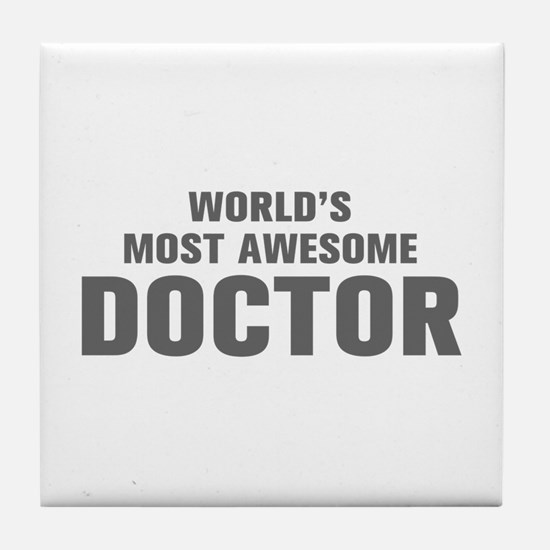 WORLDS MOST AWESOME Doctor-Akz gray 500 Tile Coast