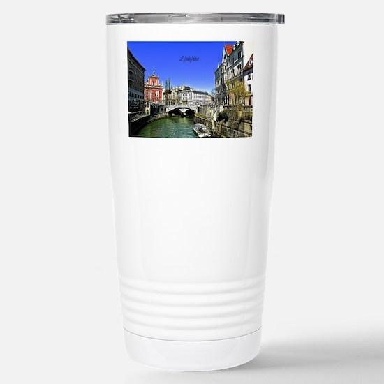 Ljubljana, Slovenia pho Stainless Steel Travel Mug