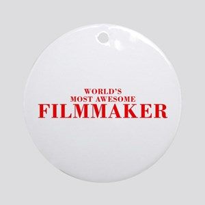WORLDS MOST AWESOME Filmmaker-Bod red 300 Ornament