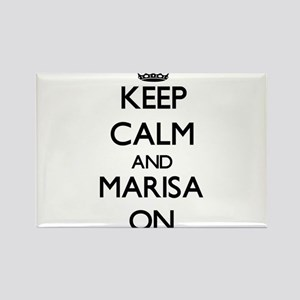 Keep Calm and Marisa ON Magnets