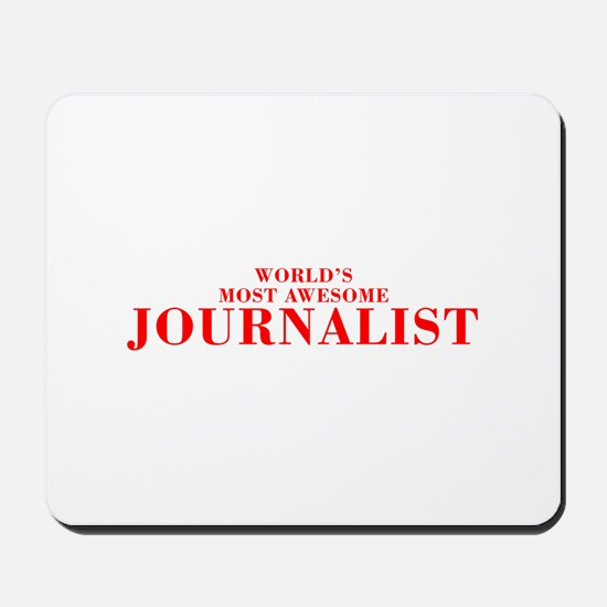 WORLDS MOST AWESOME Journalist-Bod red 300 Mousepa