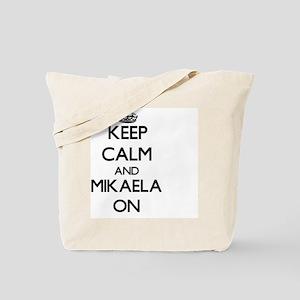 Keep Calm and Mikaela ON Tote Bag